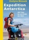 Evelyne Binsack: Expedition Antarctica